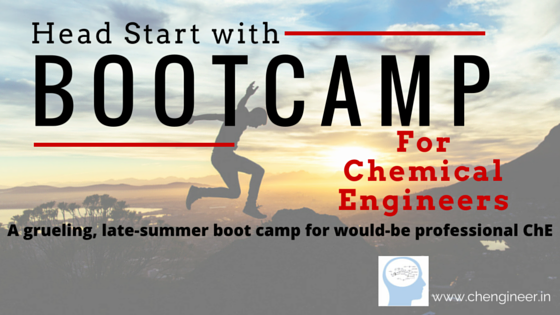 Boot Camp for Chemical Engineers