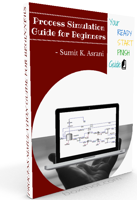 Process Simulation Guide For Beginners- eBook